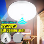 New              12W 18W Intelligent Motion Sensor LED Ceiling Light Non-dimmable Home Fixture Detective Lamp AC220V